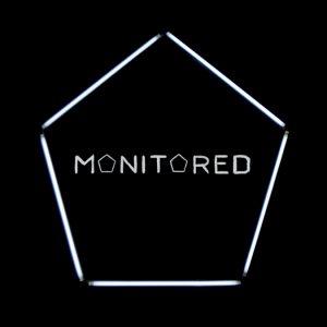 Monitored