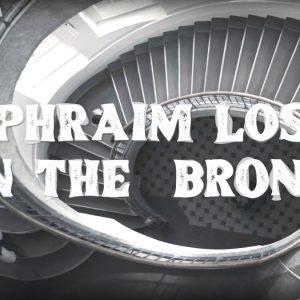 Ephraim lost in the Bronx